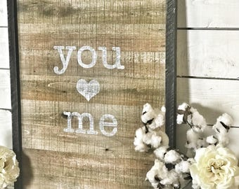large rustic you and me sign