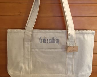 Oh, what a beautiful day! Canvas Zippered Tote