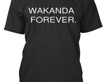 Wakanda Forever T shirts
