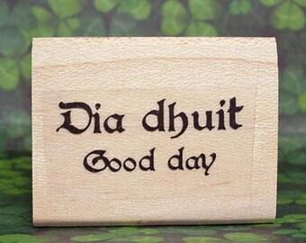 Irish Greeting Dia Dhuit Good Day Bilingual Rubber Stamp Ireland #312