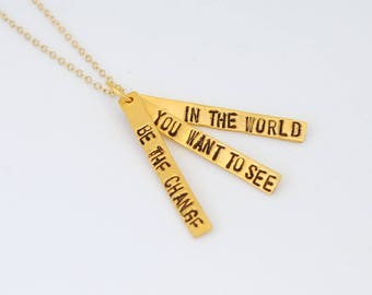 Inspirational quote by Gandhi 14kt gold vermeil necklace Be The Change You Want to See in the World handcrafted quote by Chocolate and Steel