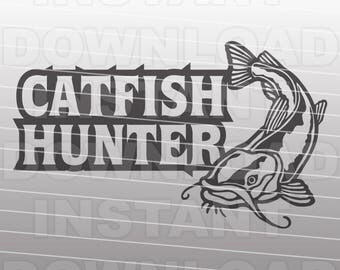 Fishing SVG File,Catfish Hunter SVG File -Vector Clipart for Commercial & Personal Use- SVG For Cricut,Silhouette Cameo,iron on shirt vinyl