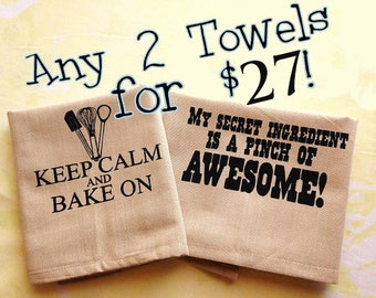 Any 2 towels for 27US bucks. Silk screened cotton dish towel.
