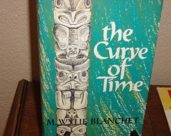 The Curve of Time-M. Wylie Blanchet-Hardcover Book w/DJ-1st Ed 1968