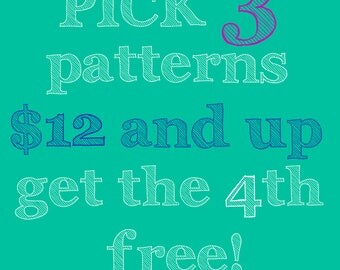 Pick three PDF sewing patterns, get the 4th free