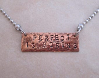 perfect is boring necklace stainless steel oxidized copper