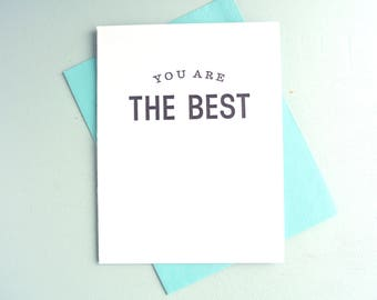 Letterpress Greeting Card  - Love and Friendship Card - Stuff My Friends Say - You Are the Best - STF-104