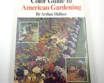 Color Guide to American Gardening Vintage 1970s Book by Arthur Hellyer