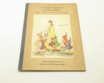 Vintage Childrens Book A Family Concert in Dwarfland Germany Ilse Schneider