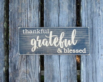 blessed sign,thankful sign,grateful sign,thankful, grateful,grateful thankful,wood sign,farmhouse decor,rustic sign,wall decor,farmhouse