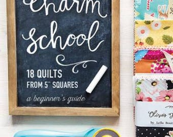 BOOK CHARM SCHOOL 18 Quilt patterns from Charm Packs