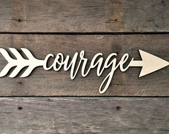 Courage Arrow Word, Wall Decor, Wall Hanging, Inspirational, Teens Room, Childs Room, Classroom