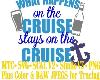 What Happens on the Cruise Quote Saying #02 Embellishment Cut Files MTC SVG SCAL V2 and more File Format