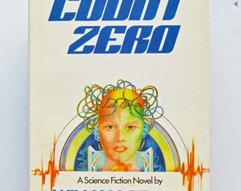 Count Zero : A Science Fiction Novel by William Gibson