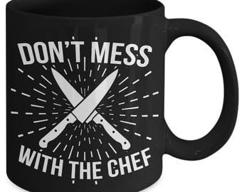 Don't Mess With The Chef Knife Cook Coffee Mug