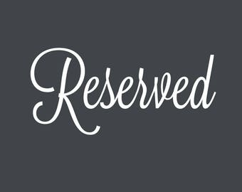 Reserved for Sara