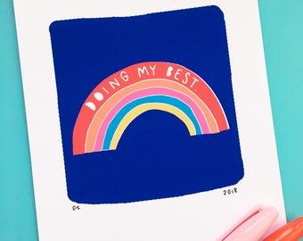 Rainbow 'Doing My Best' - Hand Lettered Art Print