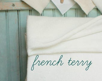 SALE Today Organic French Terry Fat Quarter - Extra Wide 8.75 OZ Eco Friendly Cotton Fabric - White Cotton French Terry Cloth