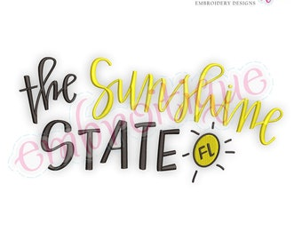 The Sunshine State FL - Florida  -  Digital Machine Embroidery File -Instant Download