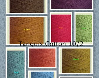 GREAT Cotton Weaving Yarn Organic 10/2 Tanguis Cones (GOTS) Gorgeous Colors & SUPER Fast Shipping!