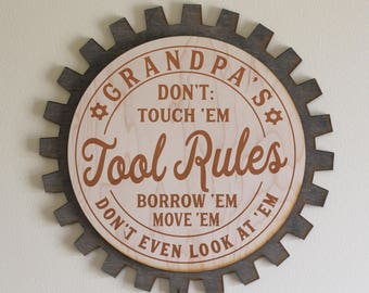 Dad's-Grandpa's-Personalized-Garage Sign-Workshop Sign-Tool Rules-Don't Touch 'Em Borrow 'Em Move 'Em-Engraved Wood Sign-Gear