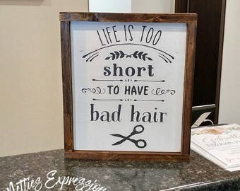 Life is too short to have bad hair/10x12 Framed Wood SignWood Sign/Wooden Sign/Rustic Sign/Barber Sign/Hair Salon Sign/Hairdresser Sign