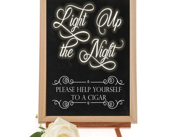 Light Up the Night Cigar Sign - Printable Cigar Bar Sign - Includes 16x20 and  8x10 inch sizes