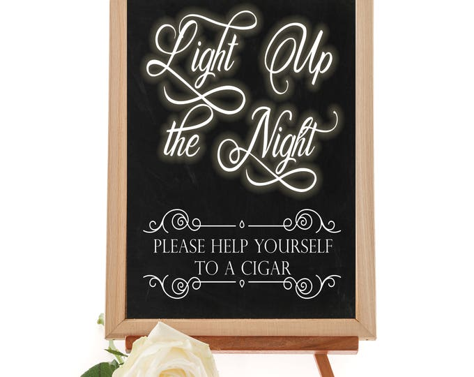 Featured listing image: Light Up the Night Cigar Sign - Printable Cigar Bar Sign - Includes 16x20 and  8x10 inch sizes