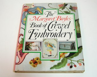 The Margaret Boyles Book of Crewel Embroidery