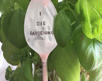 Plant Marker - Vintage Spoon Garden Stake - I Dig Gardening Spoon Marker - Garden Plant - Garden Saying - Spoon Plant Stake