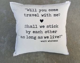 Soulmates, Will you come travel, Whitman 18x18 Pillow Cover