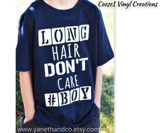 Long Hair Don't Care #BOY T-shirt,Long Hair Don't Care #BOY shirt,Boy long hair don't care shirt,Back to School long hair T-shirt,Fun kids
