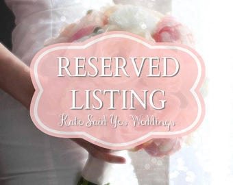 RESERVED Listing for Janette Yeager - Custom Wedding Bouquet