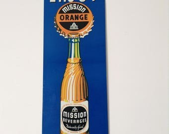 Orange mission beverage sign soda advertising sign vintage