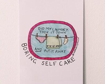 Did my laundry #boringselfcare A5 print by Hannah Daisy