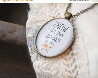 SUMMER SALE Jane Austen Quote - Know Your Own Happiness - Sense and Sensibility - Writer Gift - Book Jewelry - Quote Necklace - Book Lover G