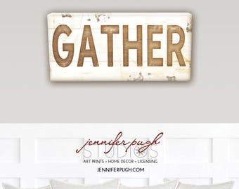 Farmhouse Gather I 8x18 Art Print  - Vintage, Farmhouse, Word Art, Kitchen, Home, Wall Decor -Brown, White