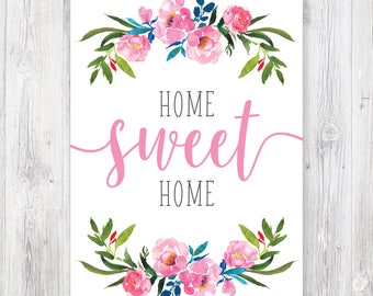 Home Sweet Home / Instant Download / Home Printable / Artwork / Housewarming Gift / Home Decor / Wall Art