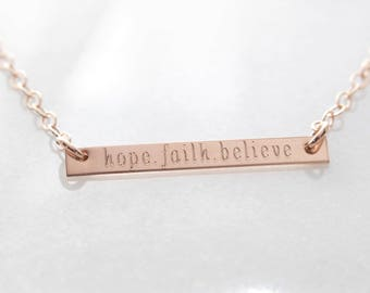 Rose Gold Skinny Engraved Inspirational Horizontal Bar Necklace- Believe, Faith, Hope, Courage, Strength, Fearless, Love, Custom Your choice