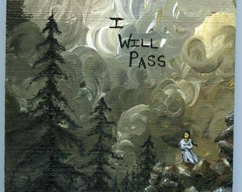 Small art - I Will Pass - original painting. Acrylic paint on wood block