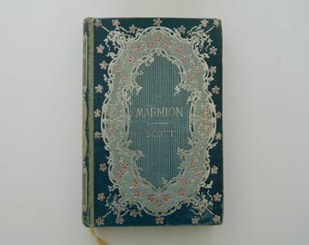 Marmion by Sir Walter Scott. little antique book circa 1890. victorian library.