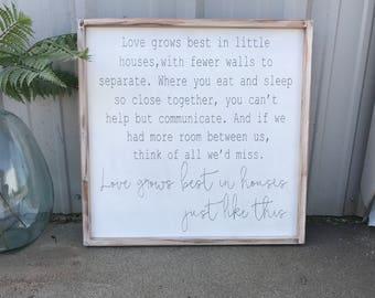 love grows best in little houses, 24x24 framed sign