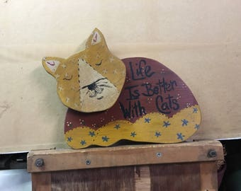 Wooden Cat Sign--Life is Better With Cats--Cat Lover Gift--Fun Quirky Gift for Mom--Hand Painted Cat Sign