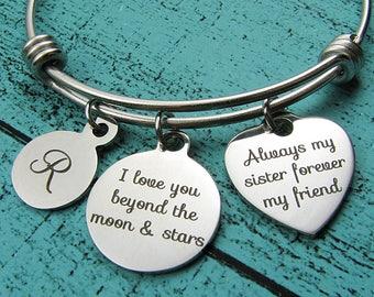 sister bracelet, sister gift, sister jewelry, I love you beyond the moon & stars, always my sister, birthday gift sister wedding gift