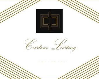 Custom Listing for Louise