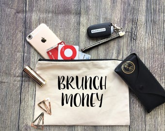 Brunch Money Pouch / Cosmetic Bag, Bridesmaid Gift, Make Up Bag, Cosmetic Bag, Cosmetic make up, Bridesmaid Bag