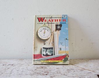 Vintage Weather Science Book - Weather Education- Illustration Instructional Book