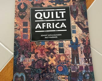 Unused...Quilt Africa Book by Jenny Williamson and Pat Parker