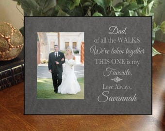 Personalized Custom Father of the Bride Picture Frame Of All the Walks Any Message Gift