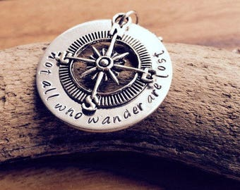 Not all who Wander are Lost Necklace / Hand Stamped Necklace Compass Silver / Boho Gypsy